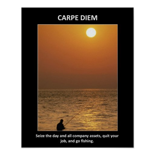 carpe-diem-seize-the-day-and-all-company-assets poster