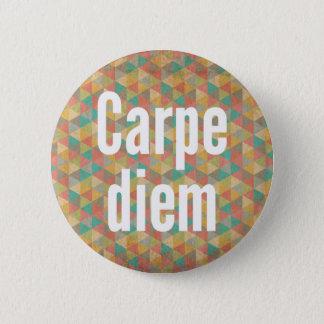 Carpe diem, Seize the day, Colourful Pattern Button