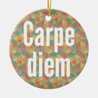 Carpe diem, Seize the day, Colourful Pattern Ceramic Ornament