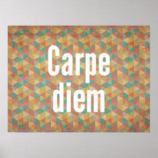 Carpe diem Seize the day Geometric Pattern Posters