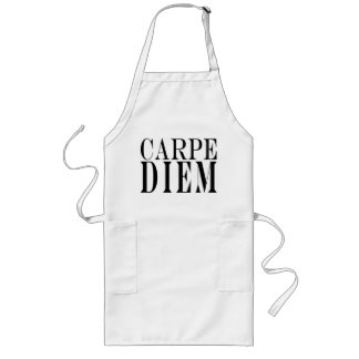 Carpe Diem Seize the Day Latin Quote Happiness Long Apron