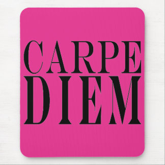 Carpe Diem Seize the Day Latin Quote Happiness Mouse Pad