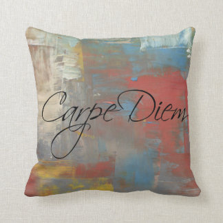 Carpe Diem / Seize the Day, multi-colored Painted Throw Pillow