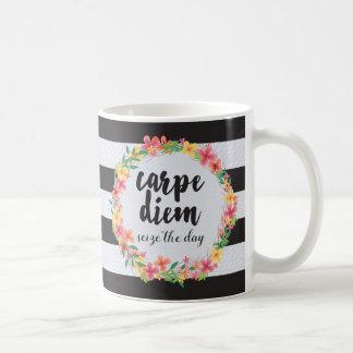 Carpe Diem / Seize The Day Quote Coffee Mug