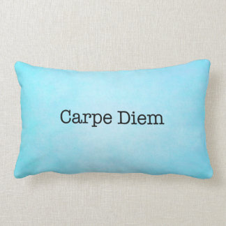 Carpe Diem Seize the Day Quote - Quotes Lumbar Pillow