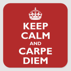 Square Sticker with Keep Calm and Carpe Diem design
