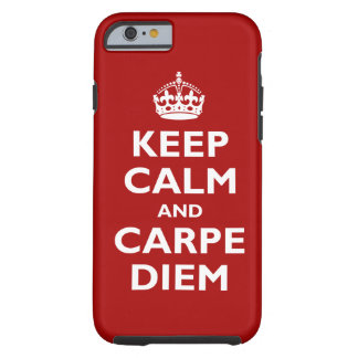 Carpe Diem! Tough iPhone 6 Case
