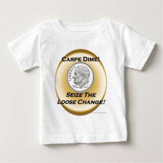 Carpe Dime - Seize the Dime! Baby T-Shirt