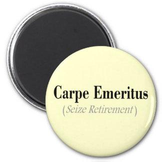 Carpe Emeritus (Seize Retirement) Gifts 2 Inch Round Magnet