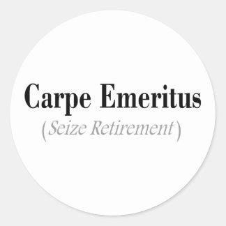 Carpe Emeritus (Seize Retirement) Gifts Round Stickers