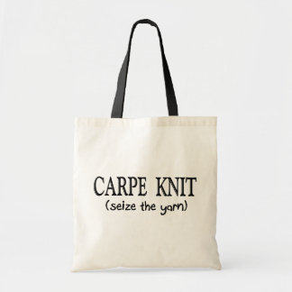 Carpe Knit   (Seize the Yarn) Knitter Gifts Budget Tote Bag