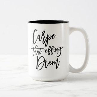 Carpe que el cepillo de Effing Diem puso letras a Taza De Café De Dos Colores