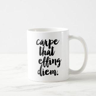 Carpe que taza de la cita de Effing Diem