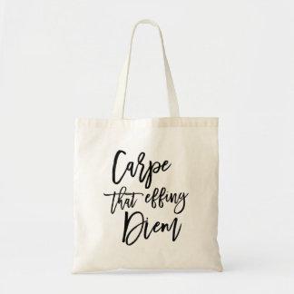 Carpe That Effing Diem Brush Lettered Tote Bag