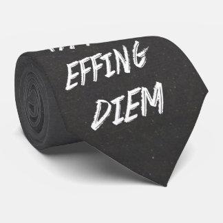 Carpe that effing Diem Neck Tie
