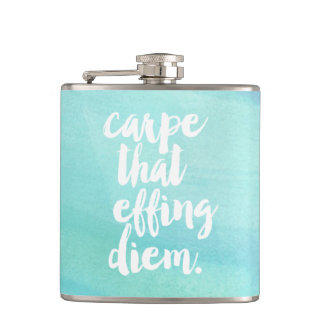Carpe That Effing Diem Quote Aqua Watercolor Hip Flask