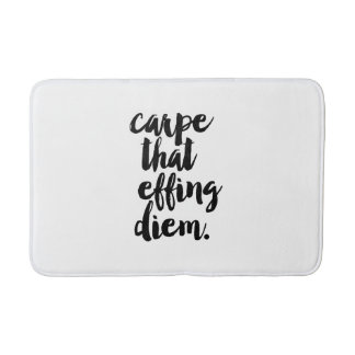 Carpe That Effing Diem Quote Bath Mat