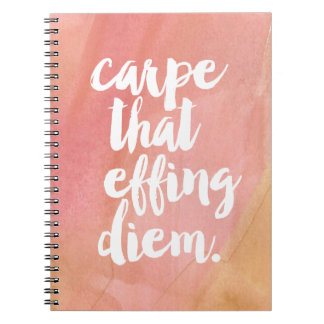 Carpe That Effing Diem | Rose Notebook