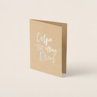 Carpe That Effing Diem | Silver Foil Card
