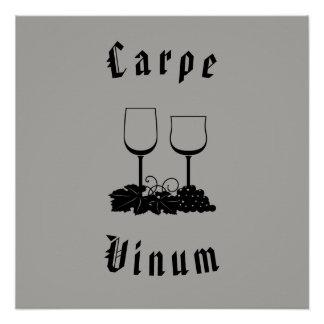 Carpe Vinum (seize the wine) Poster