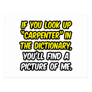 Carpenter In Dictionary...My Picture Postcard