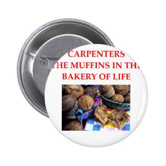 CARPENTERS 2 INCH ROUND BUTTON