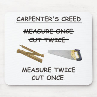 Carpenter's Creed Mouspad Mouse Pad