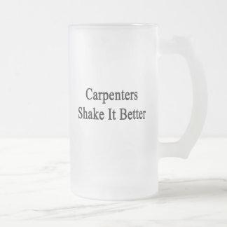 Carpenters Shake It Better Glass Beer Mugs