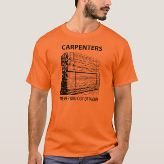 Carpenters T-Shirt
