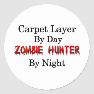 Carpet Layer/Zombie Hunter Classic Round Sticker