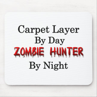 Carpet Layer/Zombie Hunter Mouse Pad