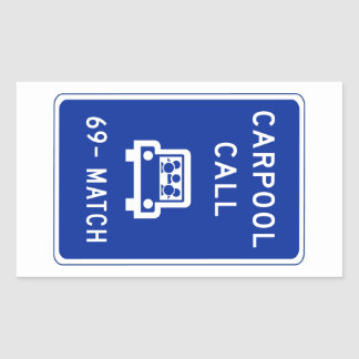 Carpool Call, Traffic Sign, Oregon, USA Rectangular Sticker