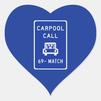 Carpool Call, Traffic Sign, Oregon, USA Heart Sticker