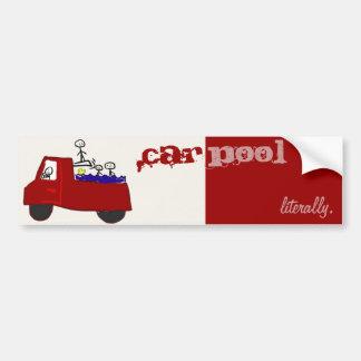 carpooling- literally. bumper sticker
