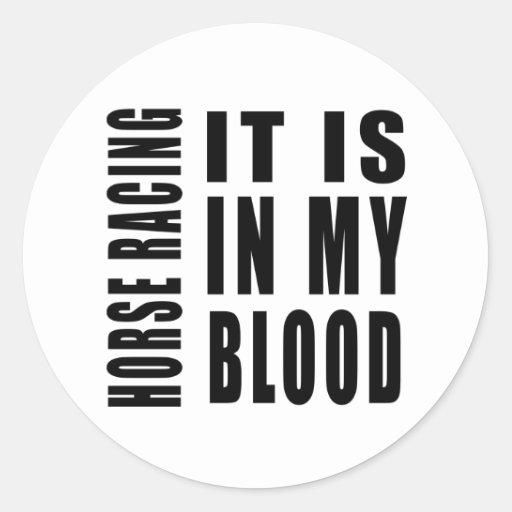 Carrera de caballos está en mi sangre pegatina redonda