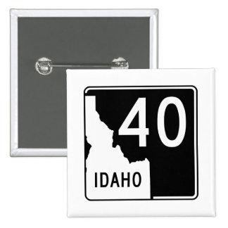 Carretera estatal 40 de Idaho Pin Cuadrado