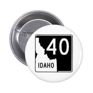 Carretera estatal 40 de Idaho Pin Redondo De 2 Pulgadas