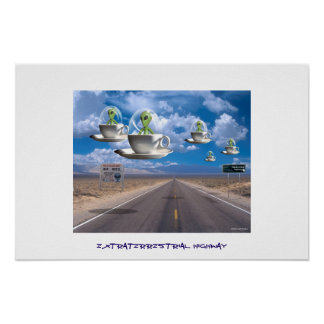 Carretera extraterrestre poster