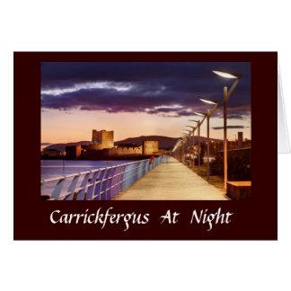 Carrickfergus At Night Card