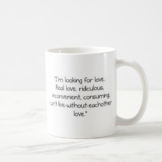 "Carrie Bradshaw: ""I'm looking for love"" Coffee Mug"