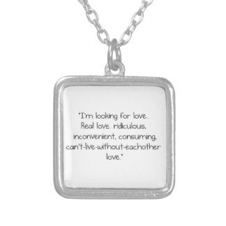 """Carrie Bradshaw: """"I'm looking for love"""" Silver Plated Necklace"""