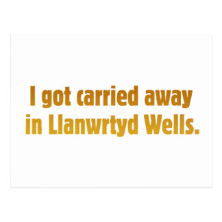 Carried Away In Llanwrtyd Wells Postcard