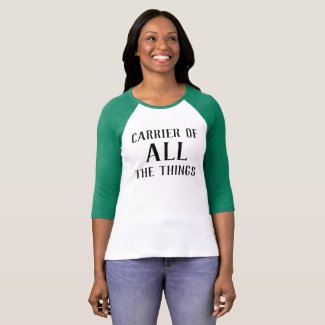 Carrier of ALL the Things long sleeve t-shirt