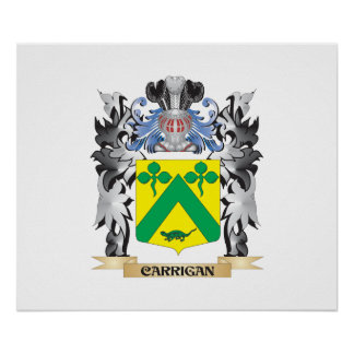 Carrigan Coat of Arms - Family Crest Poster