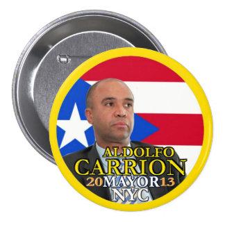 Carrion de Aldolfo para el alcalde de NYC en 2013 Pin Redondo De 3 Pulgadas