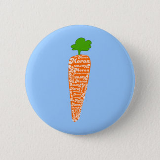 Carrot in Welsh is Moron - Funny Languages Button