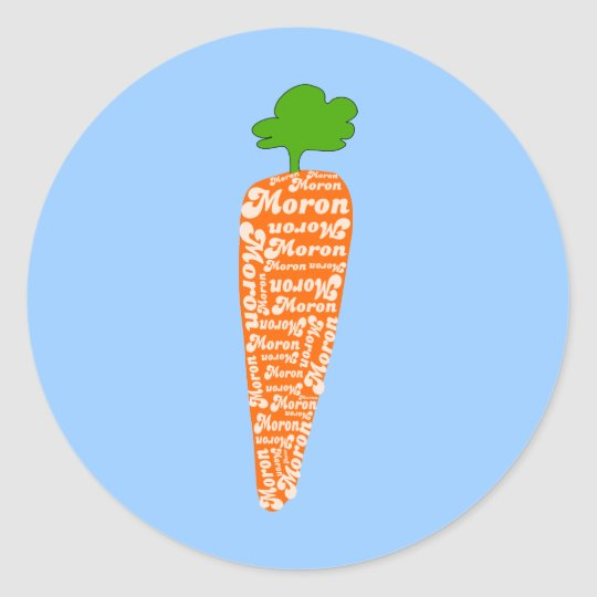 Carrot in Welsh is Moron - Funny Languages Classic Round Sticker