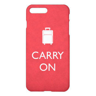 CARRY ON - Luggage - Funny Red iPhone 7 Plus Case