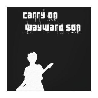 Carry On Wayward Son Canvas Print