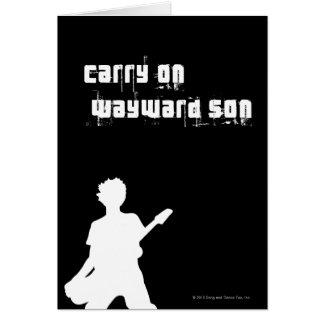Carry On Wayward Son Card